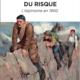 Couverture du livre L'apprentissage du risque, l'alpinisme en 100 de Daniel Grevoz